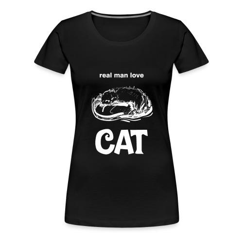 Real Man Love Cat - Women's Premium T-Shirt