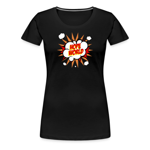 Hope World - Women's Premium T-Shirt