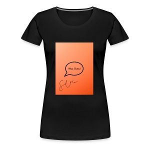 """""""Saying"""" - Women's Premium T-Shirt"""