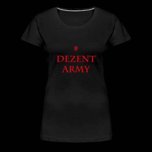 DEZENT-ARMY-ROT - Women's Premium T-Shirt