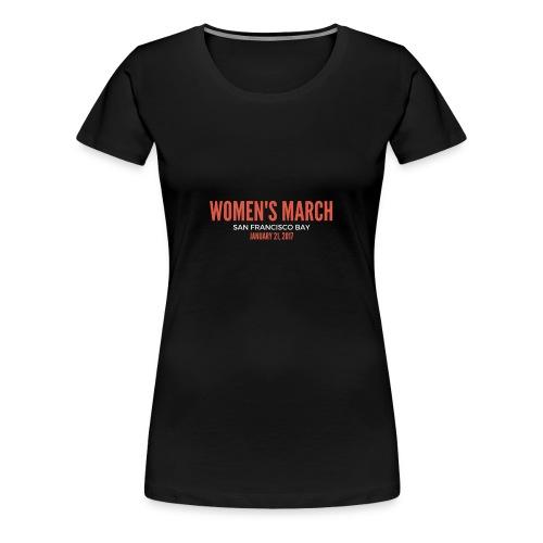 Women's March San Francisco Bay - Women's Premium T-Shirt