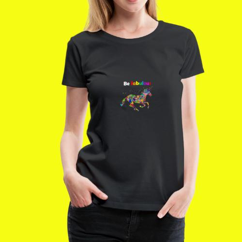 Fabulous unicorn perfect gift idea - Women's Premium T-Shirt