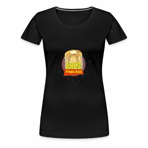 Pancakes! - Women's Premium T-Shirt