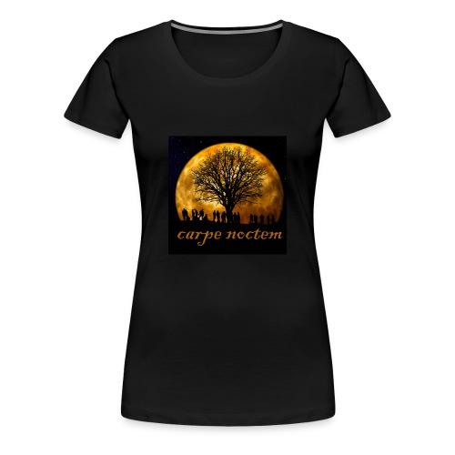 carpe noctem - use the night - Women's Premium T-Shirt