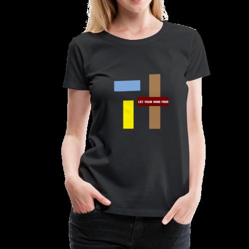 Let your mind free. - Women's Premium T-Shirt