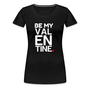 VALENTINE DAY - Women's Premium T-Shirt