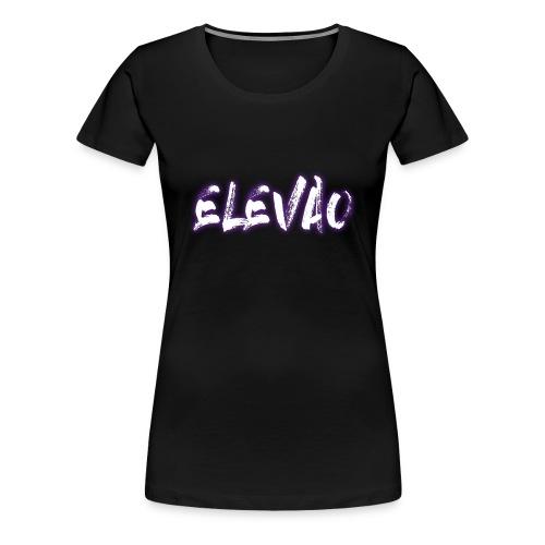 ELEVAO - Women's Premium T-Shirt