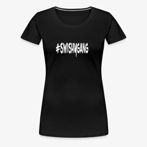 #SwishyGang - Women's Premium T-Shirt