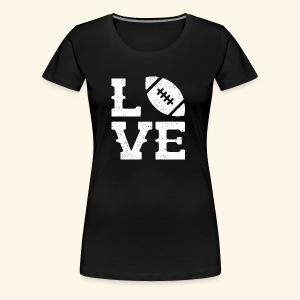 Football Love - Women's Premium T-Shirt