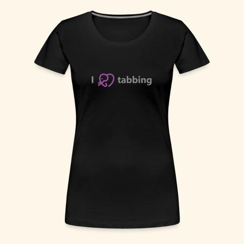 I Heart Tabbing - Women's Premium T-Shirt