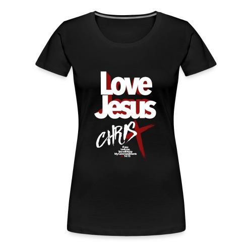 LOVE JESUS - Women's Premium T-Shirt