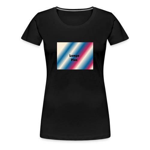 lumpzplaz D1 - Women's Premium T-Shirt