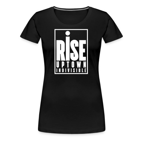 Rise Uptown Indivisible logo gear - Women's Premium T-Shirt