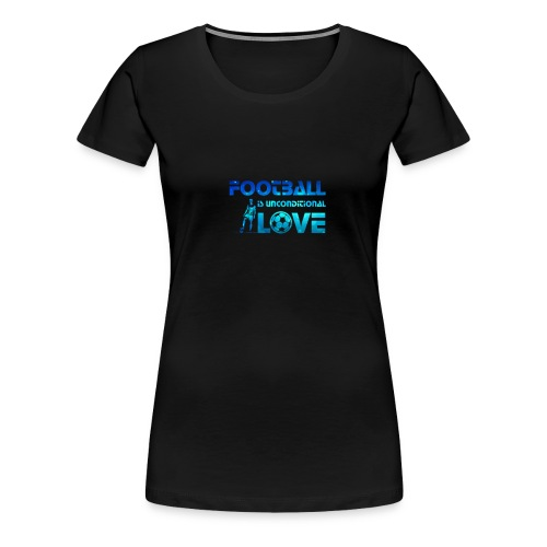 Football is Love - Women's Premium T-Shirt