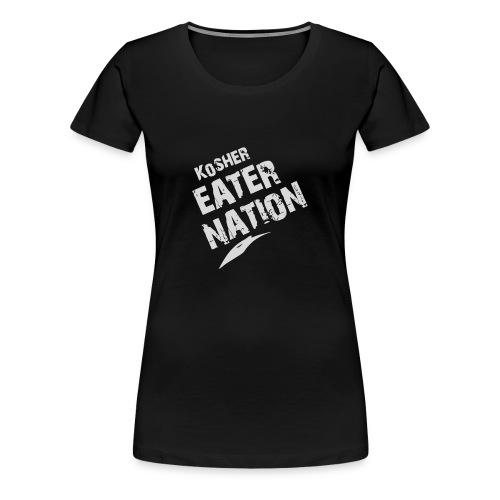 Kosher Eater Nation - Women's Premium T-Shirt