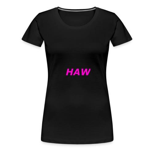 haw - Women's Premium T-Shirt
