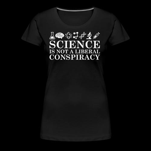Science Conspiracy - Women's Premium T-Shirt