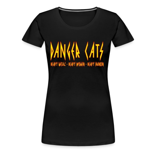 DangerCats - Women's Premium T-Shirt