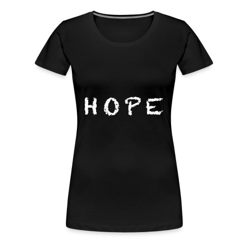 HOPE - Sweathsirt - Women's Premium T-Shirt