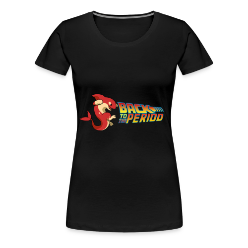 Back To The Period - Women's Premium T-Shirt
