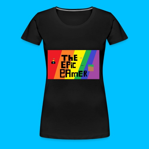 The Epic Gamer special - Women's Premium T-Shirt