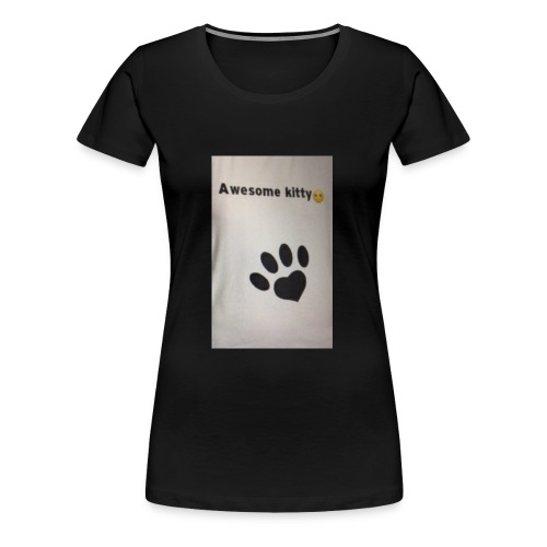 Stay Awesome kitties - Women's Premium T-Shirt