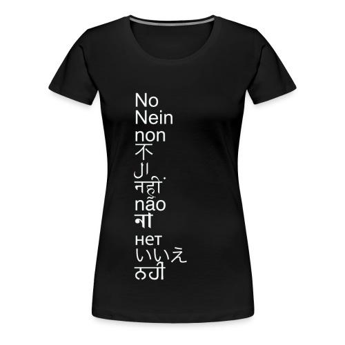 No Means No - Women's Premium T-Shirt