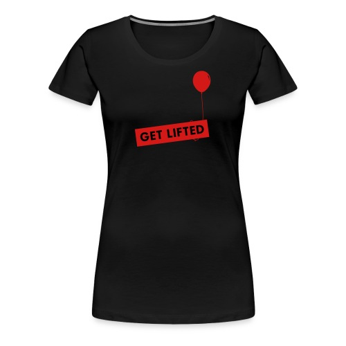 Get Lifted - Women's Premium T-Shirt