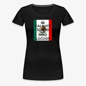 pocos pero locos - Women's Premium T-Shirt