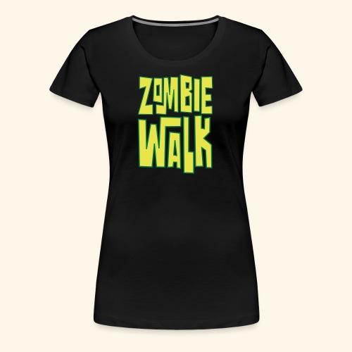 ZOMBIEWALK - Women's Premium T-Shirt