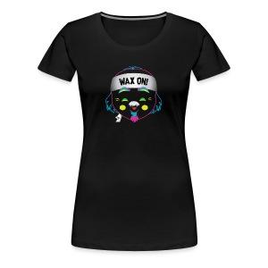 Wax On! Neon - Women's Premium T-Shirt
