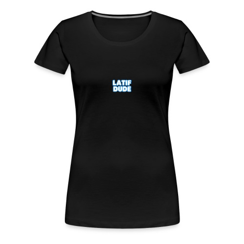 LATIF DUDE SHIRT - Women's Premium T-Shirt