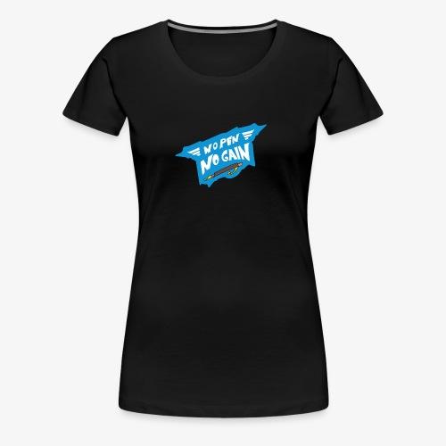 No Pen No Gain - Women's Premium T-Shirt