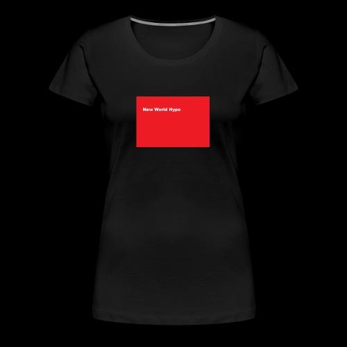 New World hype Supreme - Women's Premium T-Shirt