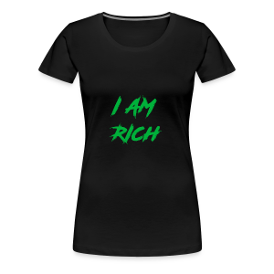 I AM RICH (WASTE YOUR MONEY) - Women's Premium T-Shirt