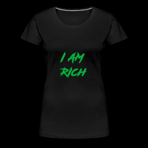 I AM RICH (WASTE YOUR MONEY) - Women's Premium T-Shirt