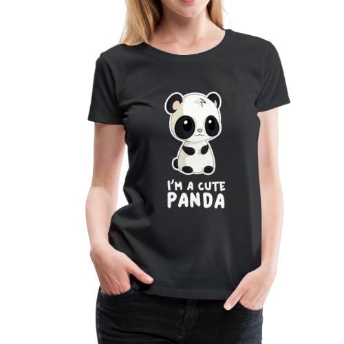 I'm a Cute Panda - Women's Premium T-Shirt