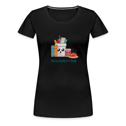 Sewcialist Club - Women's Premium T-Shirt