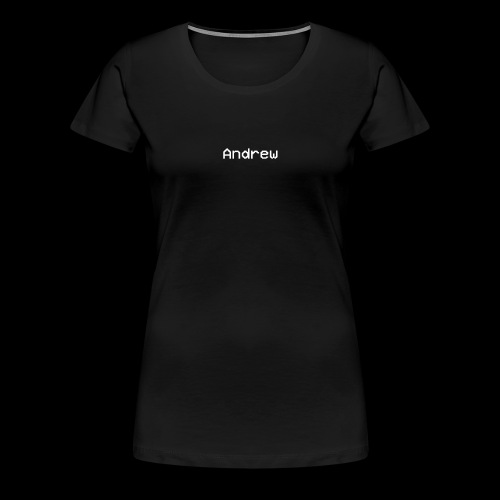 The Andrew Brand Original And First Design. - Women's Premium T-Shirt