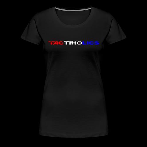 Tactiholics - Women's Premium T-Shirt