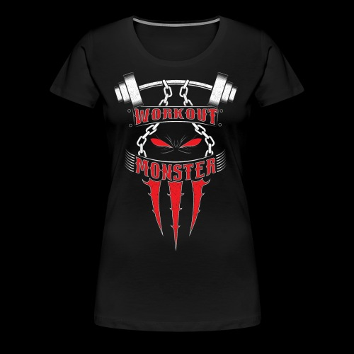 Workout Monster - Women's Premium T-Shirt