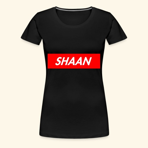 SHAAN X SUPREME - Women's Premium T-Shirt