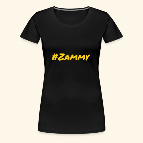 Gold #Zammy - Women's Premium T-Shirt