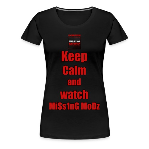 MiSs1nG MoDz Custom Design - Women's Premium T-Shirt