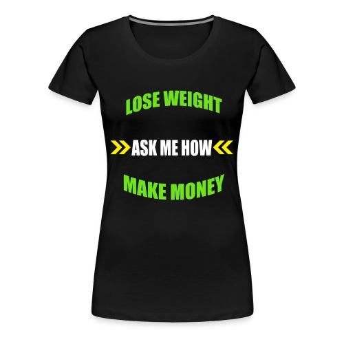 Iaso Tea Ask Me How! - Women's Premium T-Shirt