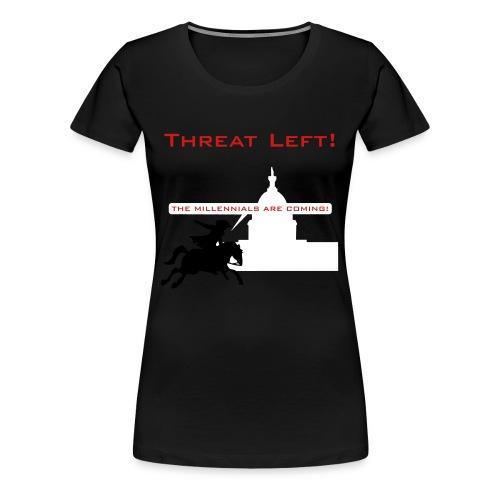 The Millennials Are Coming! - Women's Premium T-Shirt