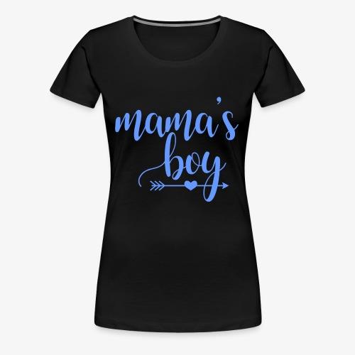 mama's boy - Women's Premium T-Shirt