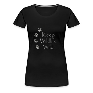 Keep Wildlife Wild - Women's Premium T-Shirt