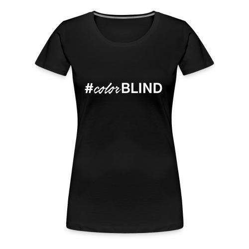 ColorBlind - Women's Premium T-Shirt