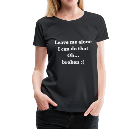 broken w present idea - Women's Premium T-Shirt